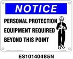Everlast Sign, 10x14 in, Notice, Personal Protection Equipment Required..w/picto bl/wh/bk