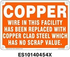 Everlast Sign, 10x14 in, COPPER wire in this facility has been replaced w/copper clad steel....wh/or