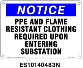 Everlast Sign, 10x14 in, NOTICE PPE and Flame Resistant Clothing Req. Upon...bl/wh/bk