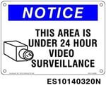 Everlast Sign, 10x14 in, Notice, This Area is Under 24 Hour Surveilance,w/pict, bl/wh/bk, Generic
