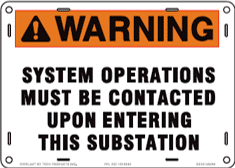 System Operations Must Be Contacted Upon Entering This Substation
